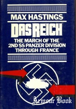 Das Reich: The March of the 2nd SS Panzer Division Through France [Holt, Rinehart and Winston]