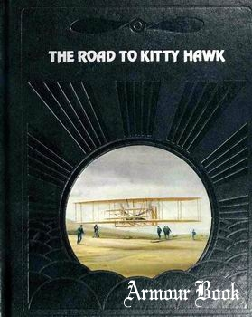 The Road to Kitty Hawk [The Epic of Flight]