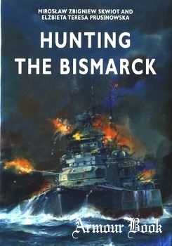 Hunting the Bismarck [Crowood Press]