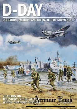 D-Day: Overlord and The Battle for Normandy [Mortons Media Group]