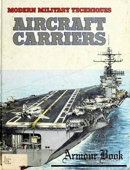 Aircrat Carriers [Modern Military Techniques]
