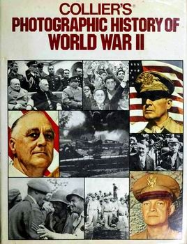 Collier's Photographic History of World War II [Bonanza Books]