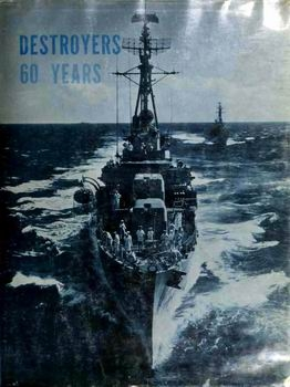 Destroyers: 60 Years [Rand McNally & Company]