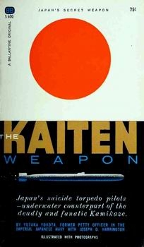 The Kaiten Weapon [Ballantine Books]