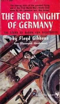 The Red Knight of Germany: The Story of Baron von Richthofen [Bantam Books]