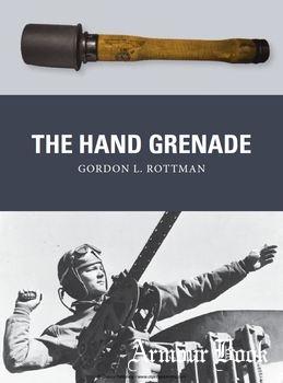The Hand Grenade [Osprey Weapon 38]