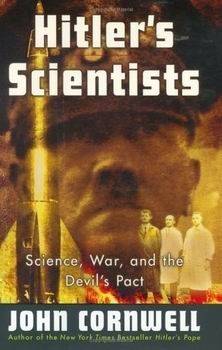 Hitler's Scientists: Science, War, and the Devil's Pact [Viking]