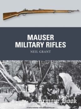 Mauser Military Rifles [Osprey Weapon 39]