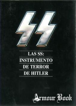 Las SS: Instrumento de Terror de Hitler [Agata]