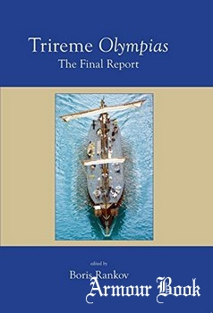 Trireme Olympias: The Final Report [Oxbow Books]