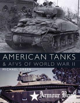 American Tanks & AFVs of World War II [Osprey General Military]