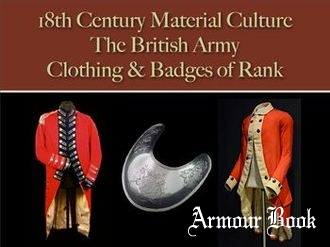 The British Army: Clothing & Badges of Rank [18th Century Material Culture]