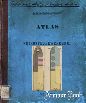 Atlas zur Kriegsfeuerwerkerei [Reichsdruckerei]