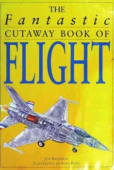 The Fantastic Cutaway Book of Flight [Cooper Beech Books]