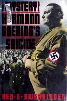 The Mystery of Hermann Goering's Suicide [Harcourt Brace Jovanovich Publishers]