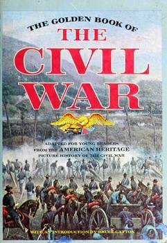 The Golden Book of the Civil War [Golden Press]