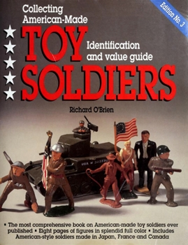 Collecting American-Made Toy Soldiers [KP Books]