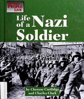 Life of a Nazi Soldier [Lucent Books]