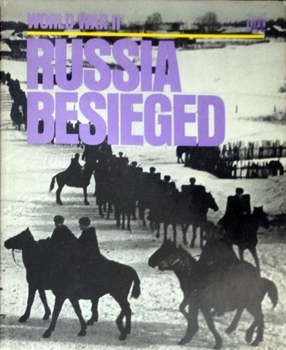 Russia Besieged [Time-Life World War II Series]
