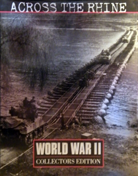Across the Rhine [Time-Life World War II Series]