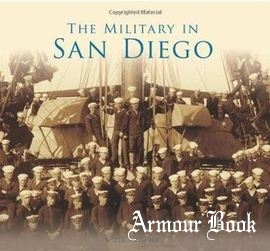 The Military in San Diego [Arcadia Publishing]