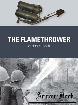 The Flamethrower [Osprey Weapon 41]