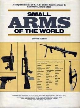 Small Arms of the World: A Basic Manual of Small Arms [Stackpole Books]