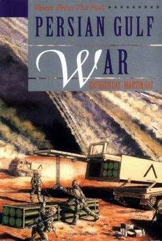 Persian Gulf War [Voices From the Past]