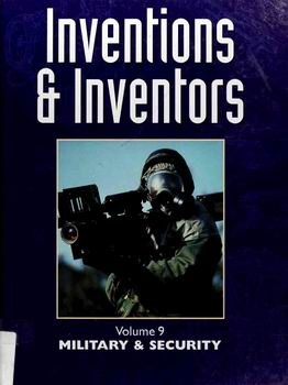 Military & Security [Inventions & Inventors 9]