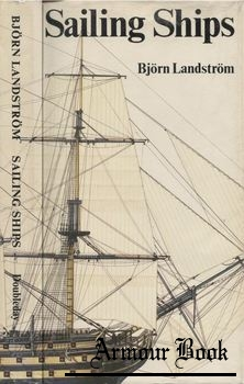 Sailing Ships: in Words and Pictures, from Papyrus Boats to Full-Riggers [Doubleday & Co.]