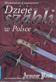 Dzieje Szabli w Polsce [Bellona]