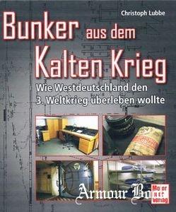 Bunker aus dem Kalten Krieg [Motorbuch Verlag]