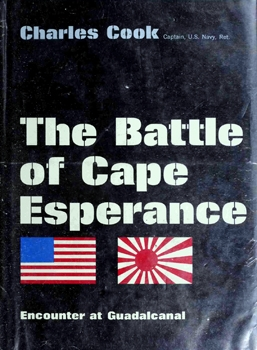 The Battle of Cape Esperance: Encounter at Guadalcanal [Thomas Y. Crowell Company]