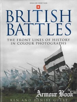 British Battles: The Front Lines of History in Colour Photographs [Harper Collins Publishers]