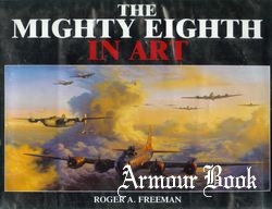 The Mighty Eighth in Art [Arms and Armour Press]
