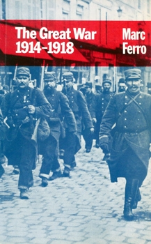 The Great War: 1914-1918 [Routledge & Kegan Paul]