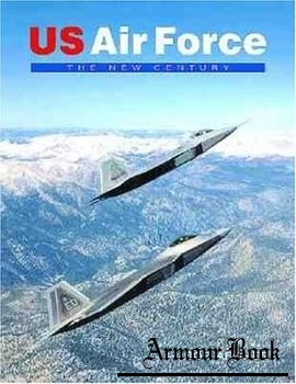US Air Force: The New Century [Midland Publishing]