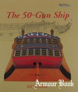 The 50-Gun Ship [ShipShape Series]