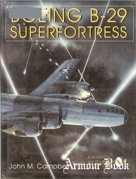 Boeing B-29 Superfortress [Schiffer Military History]