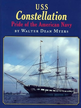 USS Constellation: Pride of the American Navy [Holiday House]