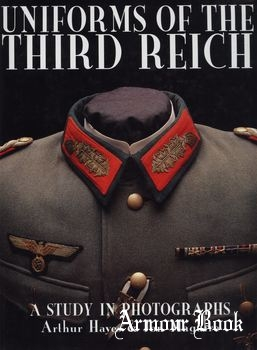 Uniforms of the Third Reich: A Study in Photographs [Schiffer Publishing]