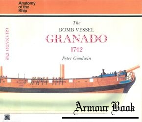 The Bomb Vessel Granado 1742 [Anatomy of the Ship]