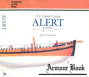 The Naval Cutter Alert 1777 [Anatomy of the Ship]