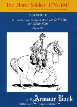 The Horse Soldier 1776-1943 Vol.II [University of Oklahoma Press]