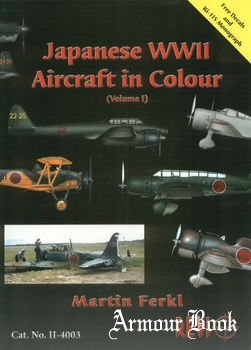 Japanese WWII Aircraft in Colour (Volume 1) [Revi Publications]