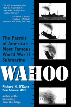Wahoo: The Patrols of America's Most Famous World War II Submarine [Presidio Press]