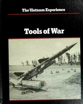 Tools of War [The Vietnam Experience]