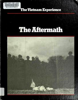 The Aftermath, 1975-85 [The Vietnam Experience]