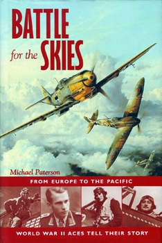 Battle For the Skies: From Europe to the Pacific [David & Charles]