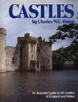 Castles: An Illustrated Guide to 80 Castles of England and Whales [Beekman House]